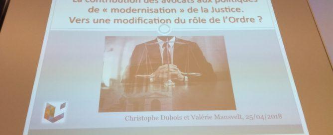 Christophe Dubois et Valérie Mansvelt, La contribution des avocats aux politiques de mordernisation de la Justice. Vers une modification du rôle de l'Ordre ?